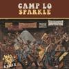 Camp Lo - Sparkle (Dey-One Remix)