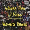 Where Are Ü Now (Wavers Festival Mix)