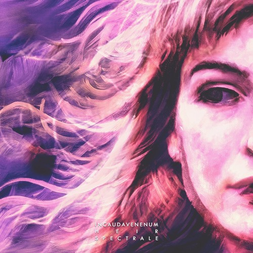 In Cauda Venenum / Heir / Spectrale  SPLIT - Three first tracks