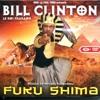 Bill Clinton Kalonji - Vanite Des Vanites (Fukushima)