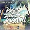 Kyle Deutch x Shekinah - Back To The Beach (MRB Remix)