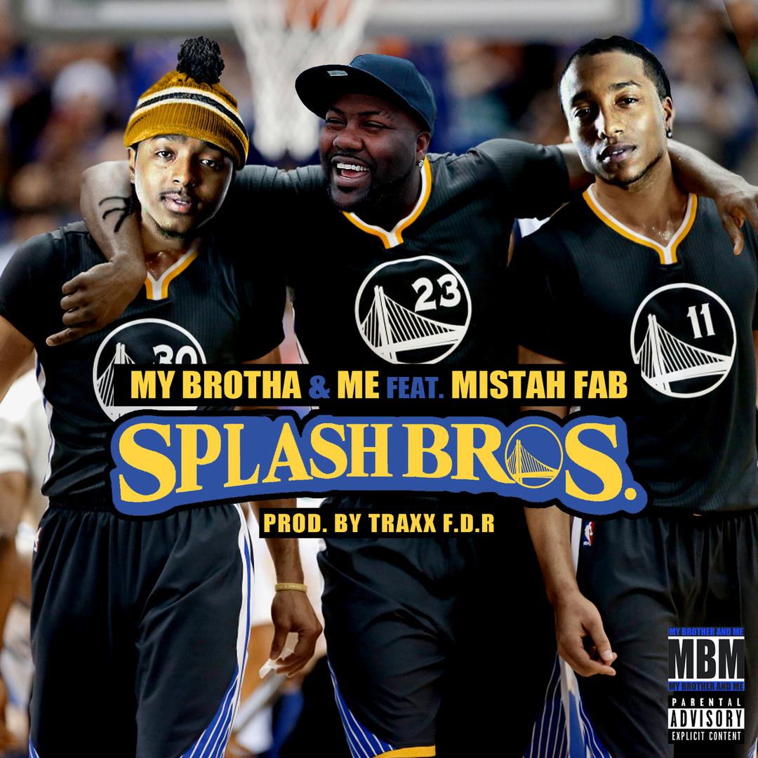 My Brotha N Me ft. Mistah FAB - Splash Bros (Prod. TraxxFDR) [THizzler.com]