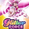 Glitter Force - Wake Up, Shake Up