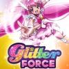 Glitter Force - Believe In You
