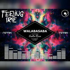 Feeling Irie MixTape By Walabasaba Sound's