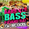 Baby Ko Bass (Club Mix) DJ Scoob
