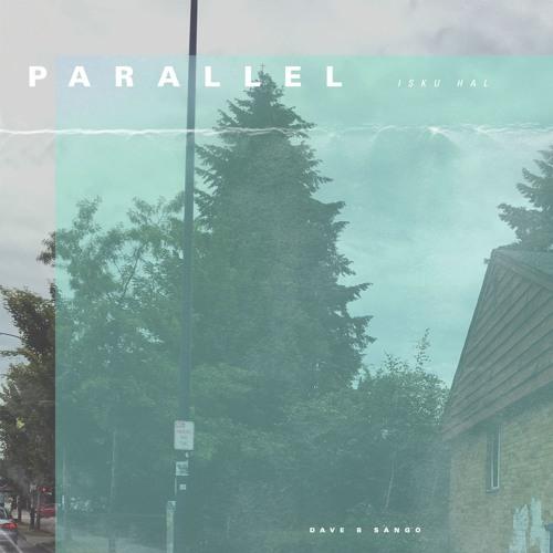 Dave B — Parallel (Prod. Sango)