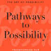 Pathways to Possibility by Rosamund Stone Zander, read by Rosamund Stone Zander