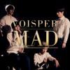 VOISPER (보이스퍼) - Mad (NE-YO Cover)