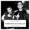 Forever Acting Up (G-Eazy X Drake) MP3 Download