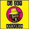 DJ Zet - Babylon (by Boier Bibescu)