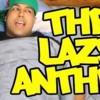 THE LAZY ANTHEM 2 DASHIEXP (dashiegames)