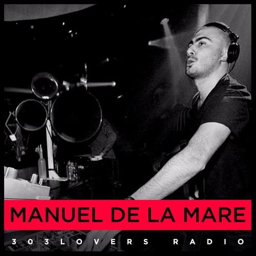 303lovers Radio 015 Manuel De La Mare
