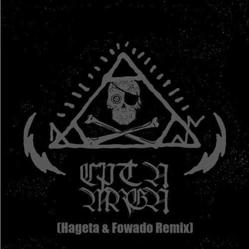 BACALLAO - CPTN MRGN (Hageta & Fowado Remix)
