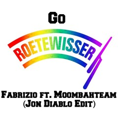 Fabrizio ft. Moombahteam - Go Roetewisser (Mr. Guilty & Jon Diablo Edit)