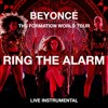 Beyoncé — Ring The Alarm (The Formation World Tour Instrumental)