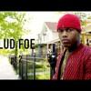 Lud Foe - Fed Up