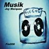 Joy Marquez - Musik (Original Mix)