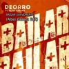 Deorro Ft. Elvis Crespo - Bailar Suavemente (Alber Gomez Mash-up) FREE DOWNLOAD IN BUY