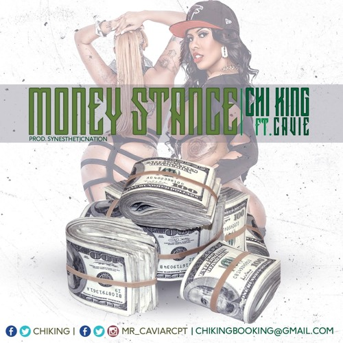 MONEY STANCE - Radio Version Chi King FT Compton Cavie ~ Produced by  Synesthetic Nation