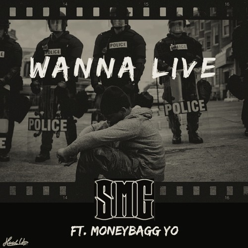 Wanna Live (ft. MoneyBagg Yo)