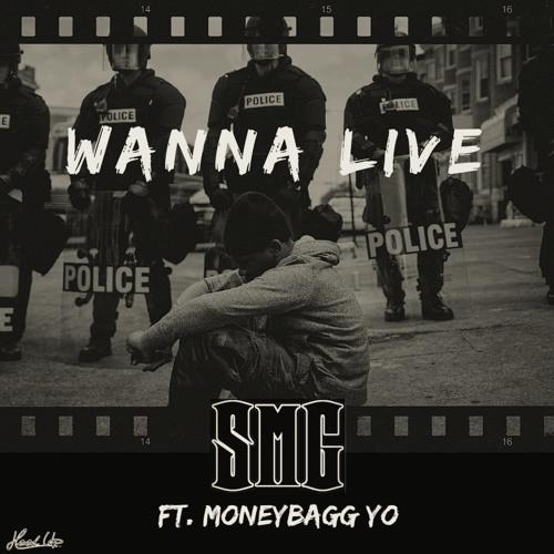 Wanna Live (ft. MoneyBagg Yo)