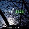Download I'm A Gummy Bear - Gummibär (Wiir1 Remix)