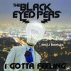 The Black Eyed Peas - I Gotta Feeling(SKATJ Festival Bootleg 2k16)[FREE DOWNLOAD]