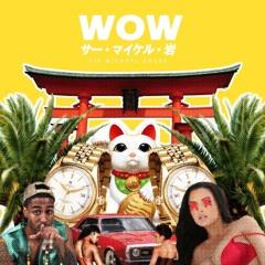 WOW (prod Damian Soliz)