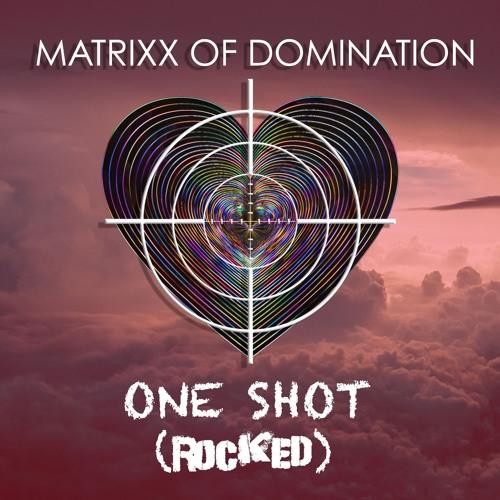 One Shot (Rocked)