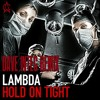Lambda - Hold On Tight (Dave Intec Remix)