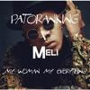 Download Patoranking X DJ Meli - My Woman  My Everything [AFROHOUSE] Mp3