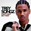 Trey Songz (Can't Help But Wait) (Dj Antrax Remix)