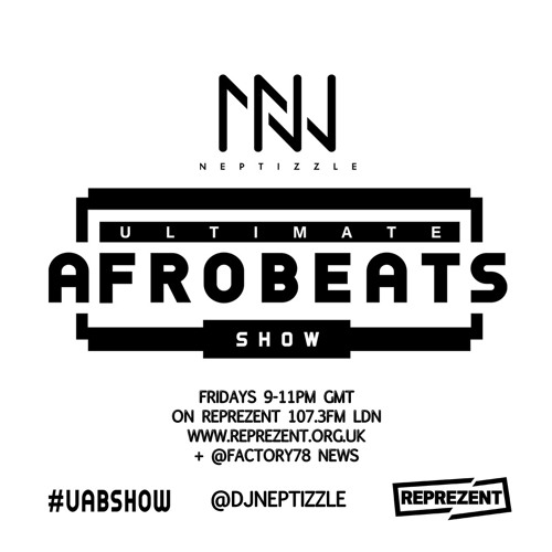Ultimate Afrobeats Show: Ray//DJ Tana Guest Mix 10.06.16