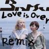 chelmico - Love is Over (Prod. Mikeneko Homeless) [Batsu Remix]