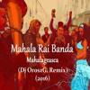 Mahala Raï Banda - Mahalageasca (Dj OroszG. Remix 2016)