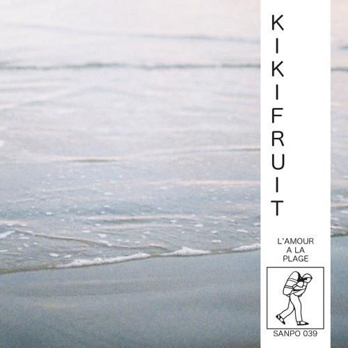 KIKIFRUIT - SANPO 039 -  L'AMOUR A LA PLAGE