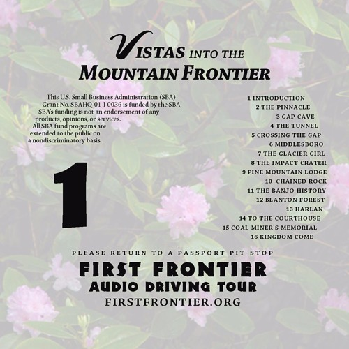 First Frontier Audio Tour - 1 - Vistas into the Mountain Frontier
