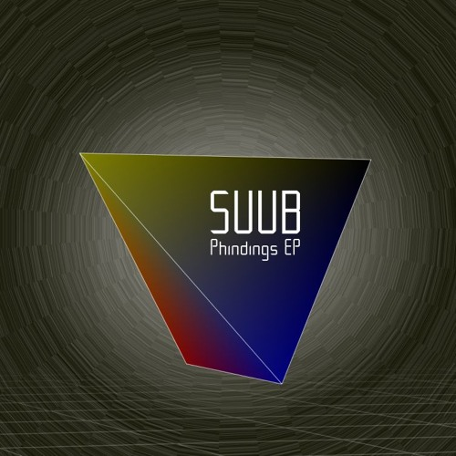 Suub – Phindings EP (Prelisten) | Out Now