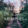 Marc Cohn - Walking In Memphis (AGST Remix)