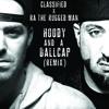 Hoody And A Ballcap Remix w/RA Da Ruggedman