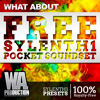 FREE Sylenth1 Pocket Edition [21 Exclusive Sylenth1 Presets]