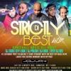 Strictly The Best Vol 2 Featuring DJ Polish King Midas Muzik @ Jouvay Night Club