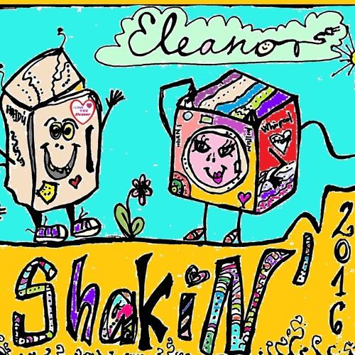 Shakin' - Eleanor
