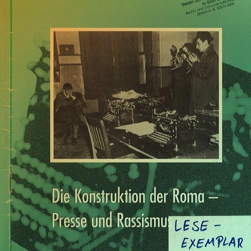 Radio Romarespekt # 5 Medien - Die Mehrheitsgesellschaft muss vor sich selbst erschrecken