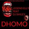 Legend Elley ft DJ Smiley - Dhomo (Everlast Don Raw Musik 2016)