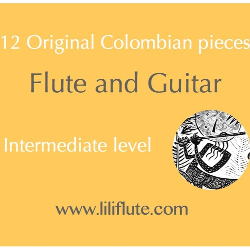 12 Original Colombian pieces for Flute and Guitar