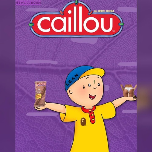 Caillou by Lil Boom | Free Listening on SoundCloud