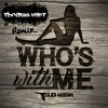 Flo Rida - Who's With Me ( Thomas Vent RMX ) **FREE DOWNLOAD**