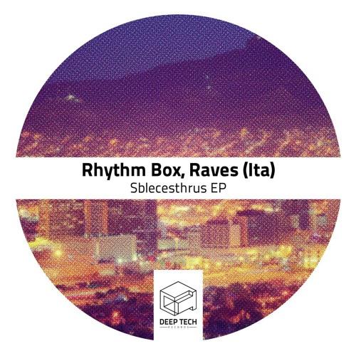 Download Rhythm Box, Raves (Ita) - Scribonia (Original Mix)